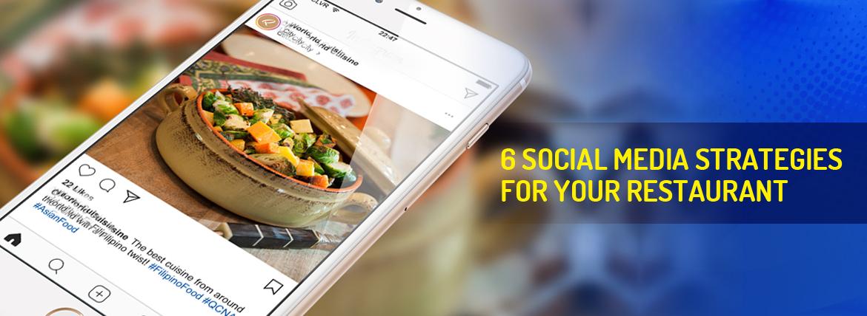 6 Social Media Strategies for your Restaurant