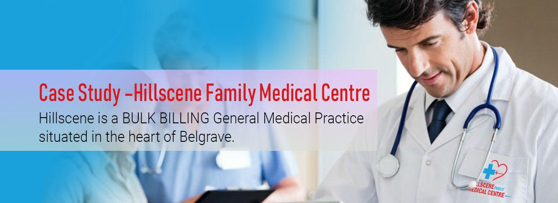 Case Study –Hillscene Family Medical Centre