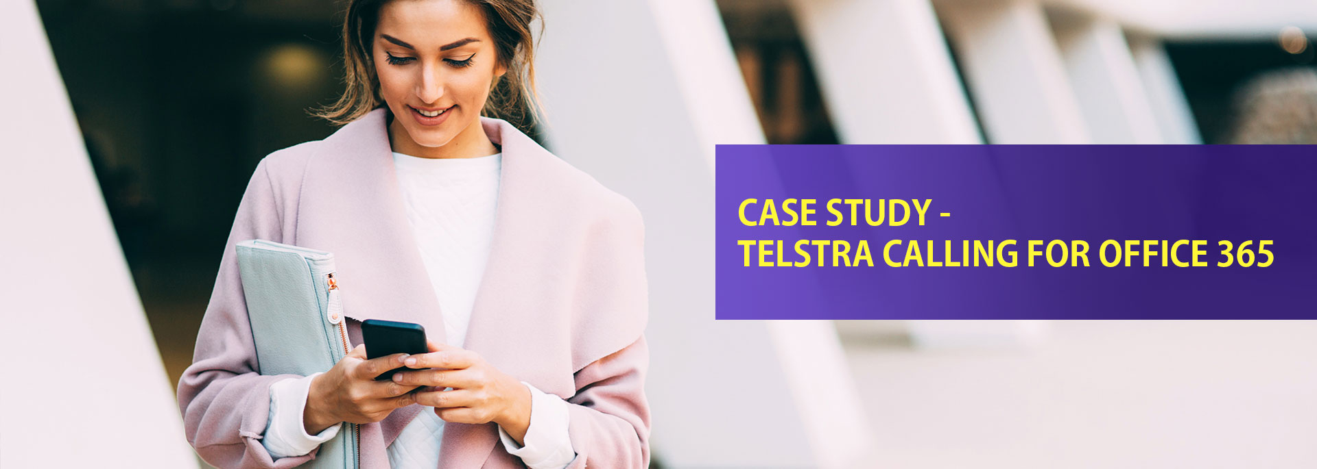 Case study – Telstra Calling for Office 365 for School with multiple campuses